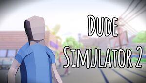Dude Simulator 2 cover