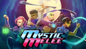 Mystic Melee cover