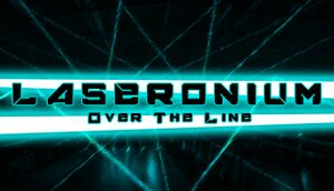 Laseronium: Over The Line cover