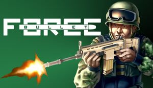 Bullet Force cover