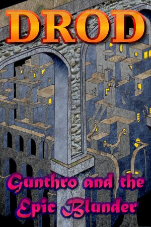 DROD: Gunthro and the Epic Blunder cover