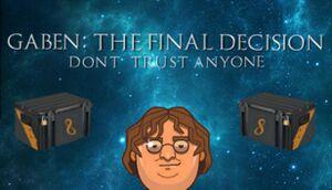 GabeN: The Final Decision cover