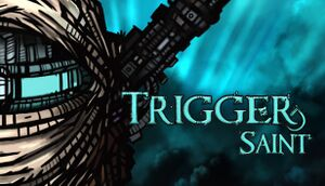 Trigger Saint cover