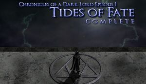 Chronicles of a Dark Lord: Episode 1 Tides of Fate Complete cover