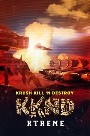 Krush Kill 'N Destroy Xtreme cover