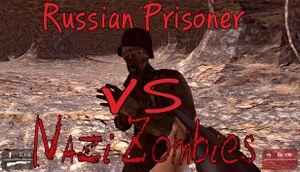 Russian Prisoner VS Nazi Zombies cover