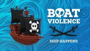 Boat Violence: Ship Happens cover