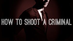 How to Shoot a Criminal cover