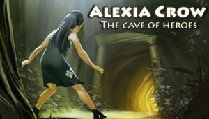 Alexia Crow and the Cave of Heroes cover