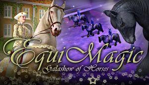 EquiMagic - Galashow of Horses cover