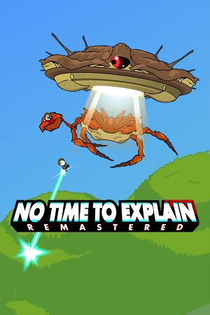 No Time to Explain Remastered cover