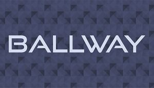 Ballway cover