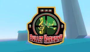 Bullet Harmony cover