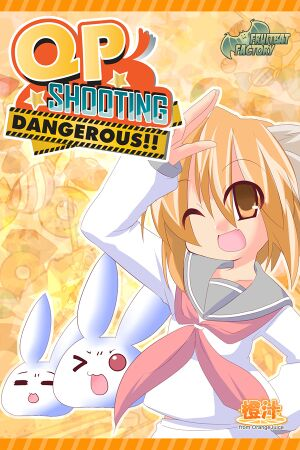 QP Shooting - Dangerous!! cover