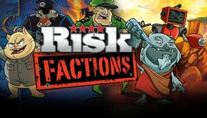 Risk: Factions cover