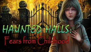 Haunted Halls: Fears from Childhood Collector's Edition cover