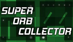 Super Orb Collector cover