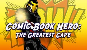 Comic Book Hero: The Greatest Cape cover
