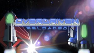 Overdriven Reloaded cover