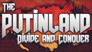 The Putinland: Divide & Conquer cover