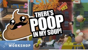 There's Poop In My Soup cover