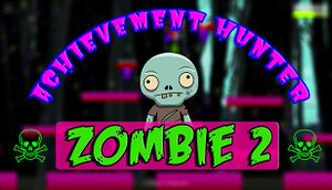Achievement Hunter: Zombie 2 cover