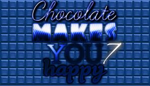 Chocolate Makes You Happy 7 cover