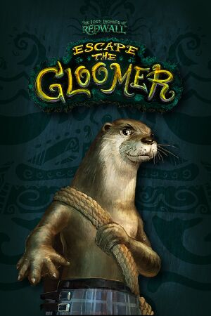 The Lost Legends of Redwall: Escape the Gloomer cover
