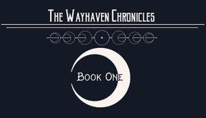 Wayhaven Chronicles: Book One cover