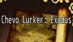 Chevo Lurker: Exodus cover
