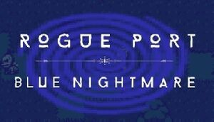 Rogue Port - Blue Nightmare cover