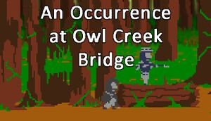 An Occurrence at Owl Creek Bridge cover