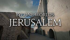Bygone Worlds: Jerusalem cover