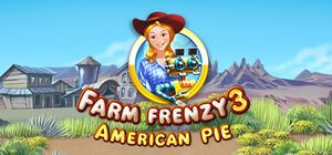Farm Frenzy 3: American Pie cover