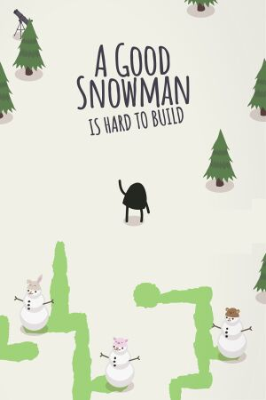 A Good Snowman Is Hard to Build cover