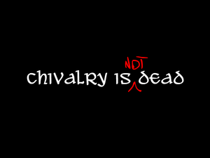 Chivalry Is Not Dead cover
