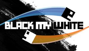 Black My White cover