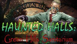 Haunted Halls: Green Hills Sanitarium Collector's Edition cover