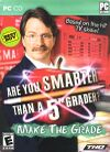 Are You Smarter Than a 5th Grader?: Make the Grade