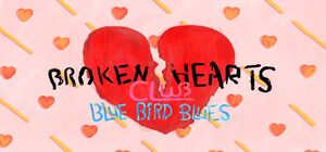 Broken Hearts Club - Blue Bird Blues cover