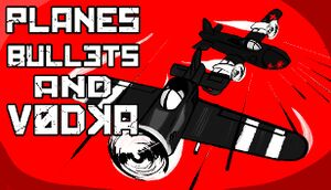 Planes, Bullets and Vodka cover