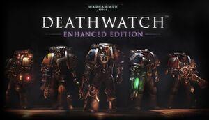 Warhammer 40,000: Deathwatch - Enhanced Edition cover