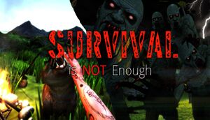 Survival Is Not Enough cover