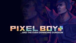 Pixel Boy and the Ever Expanding Dungeon cover