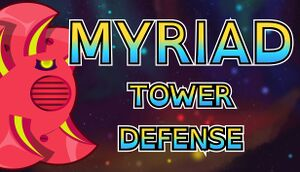Myriad Tower Defense cover