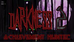 Achievement Hunter: Darkness 2 cover