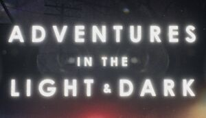 Adventures in the Light & Dark cover
