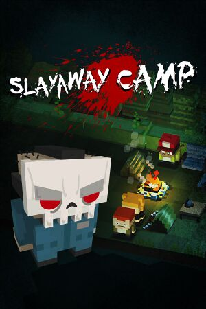 Slayaway Camp cover