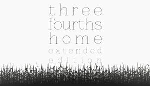 Three Fourths Home: Extended Edition cover