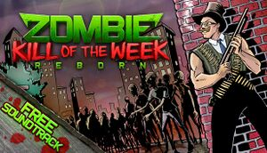 Zombie Kill of the Week - Reborn cover